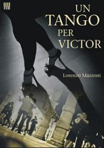denil-un-tango-per-victor-di-lorenzo-mazzoni-L-HUg02d