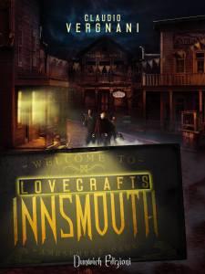 lovecraft's Innsmouth - il romanzo